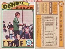 379 COLIN BOULTON # ENGLAND DERBY COUNTY.FC CARD PREMIER LEAGUE TOPPS 1978