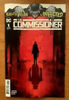 INFECTED THE COMMISSIONER #1 Main Cover A 1st Print DC 2019 NM+