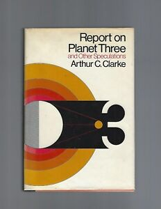 Report On Planet Three Arthur C. Clarke First Edition First Printing