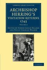 Archbishop Herring's Visitation Returns, 1743, Ollard, Leslie 9781108058865,