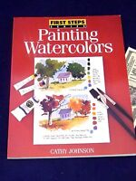Painting Watercolors Cathy Johnson Paperback Art Technique First Step Series