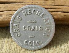 ca 1900s CRAIG COLORADO (nr WY, MOFFAT CO) BAR BILLIARDS MERCHANT TRADE TOKEN