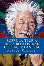 Sobre la Teoría de la Relatividad Especial y General by Albert Einstein...