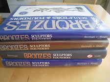 Bronzes: Sculptors & Founders 1800-1930 von Harold Berman (1996, Gebundene...