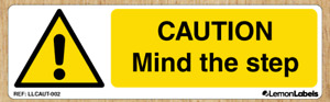 Caution mind the step - Warning Stickers Marine Grade Material Weather Resistant