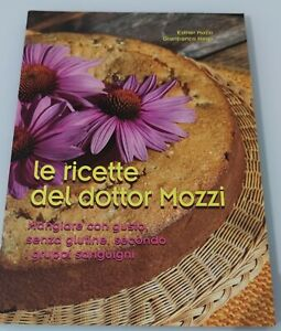 LIBRO LE RICETTE DEL DOTTOR MOZZI - ESTHER MOZZI - GIANFRANCO NEGRI