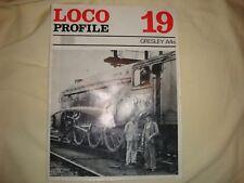 Loco Profile No 19 Gresley A4s