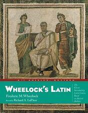 Wheelock's Latin by Frederic M. Wheelock; Richard A. LaFleur