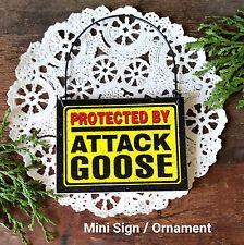 DECO Mini Fun Sign Ornament  ATTACK Goose Small Sign Geese  Gift Caution Beware