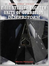 Osprey F-117 Stealth Fighter Units of ODS Combat Aircraft 68 Softcover Ref ST