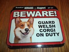 Beware Guard Welsh Corgi On Duty Magnet