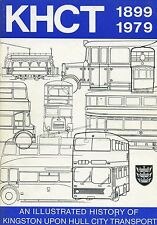 KHCT 1899 - 1979 AN ILLUSTRATED HISTORY OF KINGSTON UPON HULL CITY TRANSPORT