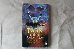 Tark and the Golden Tide  - Colum MaConnell