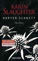Harter Schnitt von Karin Slaughter (2015, Taschenbuch)
