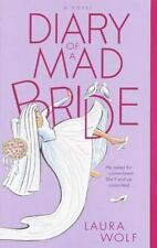 Diary of a Mad Bride by Laura Wolf (2002, Paperback)