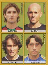 N°647 O.BREVI - E.BREVI # FC.VENEZIA STICKER FIGURINA PANINI CALCIATORI 2008