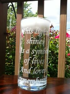 Etched Glass Memorial candle This light Shines as a symbol of lives and loves