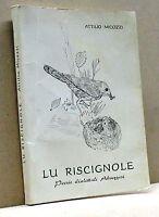 LU RISCIGNOLE, Poesie dialettali Abruzzesi - A. Micozzi [Libro]