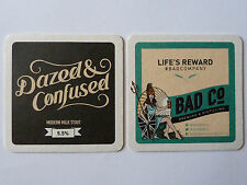 Bad Co. Brewing And Distilling Dazed & Confused Beermat Coaster