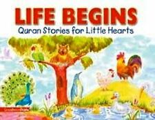 Life Begins - Qur'an Stories for Little Hearts