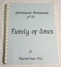 Reginald Ames -- GENEALOGICAL MEMORANDA of the FAMILY of AMES -- 1993 Reprint