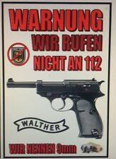 Walther P38 PistolGUN STICKER `Warnung, Wir Ruffen Nicht An 112.  Wir Nennen 9mm