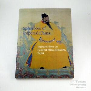 Splendors of Imperial China, Treasures From National Palace Museum, Taipei