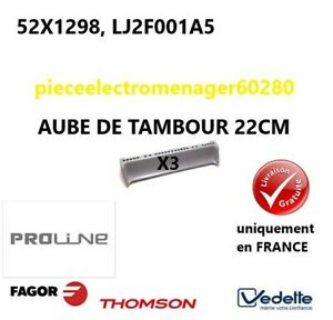 52X1298, LJ2F001A5  (X3) Aubes de tambour  BRANDT, VEDETTE ,FAGOR, BRANDT