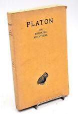 Les Belles Lettres : PLATON - ION, MENEXENE, EUTHYDEME. Bilingue grec, 1931