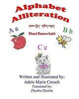 Alphabet Alliteration Bilingual Bhutanese English, Paperback by Crouch, Adele...