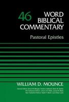 Word Biblical Commentary : Pastoral Epistles, Hardcover by Mounce, William D....