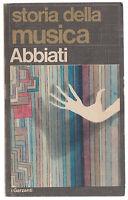 STORIA DELLA MUSICA-ABBIATI-GARZANTI 1971 -O213