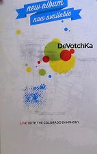DEVOTCHKA POSTER, LIVE W/ THE COLORADO SYMPHONY (Z4)