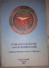Turkish Aeronautical Association  Turk Hava Kurumu Medals and Orders