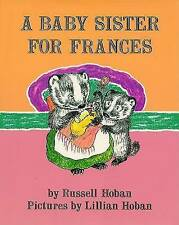 A Baby Sister for Frances-ExLibrary
