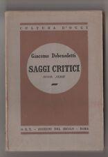 Saggi critici. Nuova serie - G. Debenedetti 1945