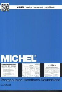 Michel Postgebühren-Handbuch Deutschland 3. Auflage 2015 NEU