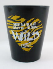 Jersey Shore When I Say I'm Ready To Go Wild Shot Glass