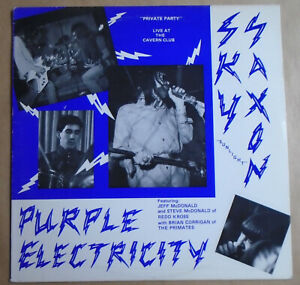 SKY SUNLIGHT SAXON - PURPLE ELECTRICITY - PRIVATE PARTY LIVE AT CAVERN CLUB 1986