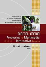 Digital Media Processing for Multimedia Interactive Services : Proceedings of th