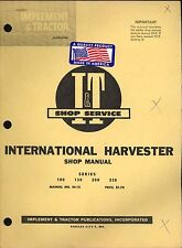International Harvester Shop Manual, Series 100, 130, 200, 230