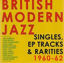 British Modern Jazz: Singles, EPs & Rarities 1960-1962 by Various Artists...
