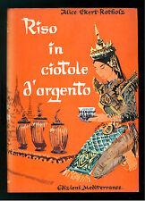 EKERT-ROTHOLZ ALICE RISO IN CIOTOLE D'ARGENTO MEDITERRANEE 1962