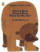 Brown Bear, Brown Bear, What Do You See? by Martin, Bill, Jr.