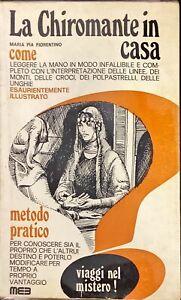 LA CHIROMANTE IN CASA - MARIA PIA FIORENTINO - MEE