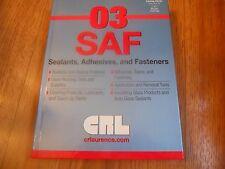03 Saf Sealants, Adhesives, and Fasteners - Crl Company Hc