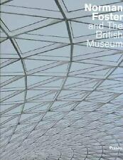 Norman Foster and the British Museum (Architecture), , Foster, Norman, Very Good