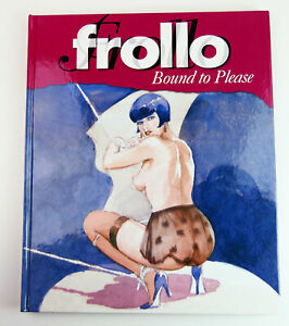 Leone Frollo's BOUND TO PLEASE Erotic Comic Book Art Heavy Metal Magazine