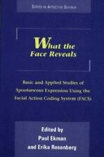What the Face Reveals: Basic and Applied Studies of Spontaneous Expression Usi..