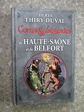 Thiry-Duval Contes et  Légendes Haute-Saone et  Belfort